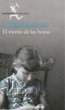 El Viento de Las Horas by Angeles Mastretta (2015, Paperback)