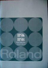Roland HP506 HP504 Digital Piano Original Owner's Users Manual Book