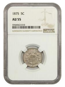 1875 5c NGC AU55 - Shield Nickel
