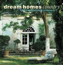 Dream Homes Country: 100 Inspirational Interiors (Hardback or Cased Book)