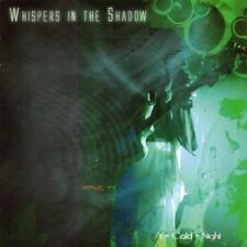 WHISPERS IN THE SHADOW A-Cold-Night CD 2007 LTD.1000