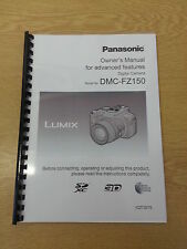 PANASONIC FZ150 FULL USER MANUAL GUIDE INSTRUCTIONS PRINTED 202 PAGES A5