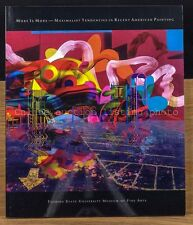 More is More - Maximalist Tendencies in Recent American Painting, catalog 2007