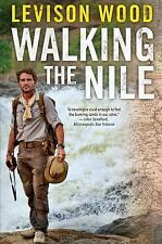WALKING THE NILE - WOOD, LEVISON - NEW PAPERBACK BOOK