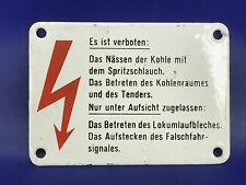 HINWEISSCHILD vom Dampflokführerstand: Es ist verboten: Das Nässen der Kohle....