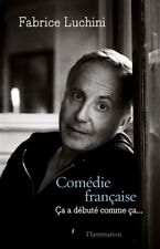 Comédie française *** FABRICE LUCHINI *** ça a débuté comme ça... NEUF
