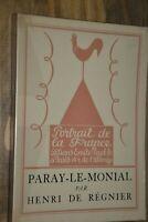 Paray le Monial / H.de Regnier/ Portrait de France. Frontispice Deslignères/ B50