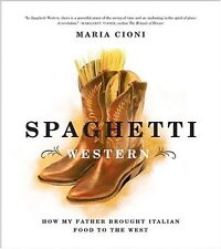 Spaghetti Western: How My Father Brought Italian F