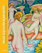 Nolde, Klee & Blauer Reiter: The Braglia Collection by Volker Adolphs, Ute Eggel