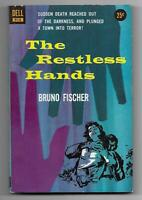 The Restless Hands by Bruno Fischer (Dell #910 -1956 - Jerry Powell cover art)