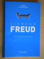 Sigmund Freud il fondatore della psicoanalisiHachette capire psicologia 813