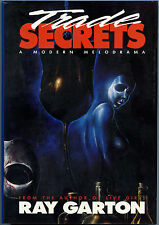 Fiction: TRADE SECRETS by Ray Garton. 1990. 1st edition.