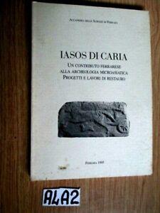 Jasos di caria un contributo ferrarese alla archeologia microasiatica    (A4A2)