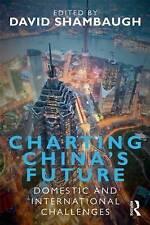 Charting Chinas Future - Shambaugh, , Used; Very Good Book