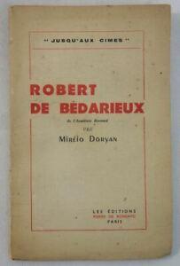 Jusqu'aux cimes - Robert de Bédarieux Par Miréio DORYAN 1947 POESIE Conférence