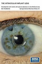 The Intraocular Implant Lens Development and Results with Special Reference to t
