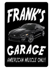 Personalized Garage Sign Printed w YOUR NAME Aluminum Custom Sign Mustang DD#073