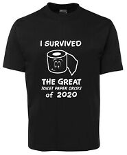 I survived the great toilet paper crisis 2020 mens T-Shirts Tees  funny