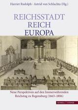 Reichsstadt - Reich - Europa: Neue Perspektiven auf den Immerwährenden R ... /2