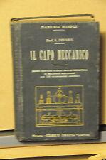 1916 - MANUALE HOEPLI - IL CAPO MECCANICO - PRIMA EDIZIONE