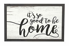 It's So Good To Be Home Distressed 18 x 11 Inch Solid Pine Wood