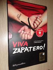 DVD + LIBRO VIVA ZAPATERO! UN DOCUMENTARIO DI SABINA GAZZANTI BUR