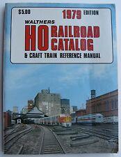 Walthers 1979 HO Railroad Catalog & Craft Train Reference Manual