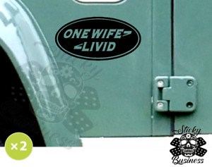 2x 'ONE WIFE LIVID' one life live it LAND ROVER Sticker Defender Discovery 4x4
