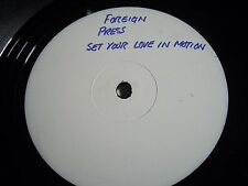 FOREIGN PRESS Set Your Love In Motion EMI 1984 WHITE LABEL POST-PUNK