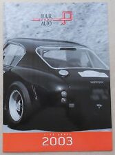 Tour Auto 2003 Press Kit no brochure prospekt depliant buch book ferrari