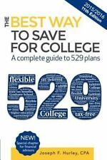 The Best Way to Save for College: A Complete Guide to 529 Plans 2015-2016 (Paper