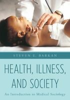 Health, Illness and Society by Steven E. Barkan(DIGITAL COPY) !READ DESCRIPTION!