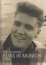 ELVIS PRESLEY THE ULTIMATE ELVIS IN MUNICH HARDCOVER 117 PAGES 126 PHOTOS SCELLÉ