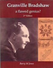 Granville Bradshaw - a flawed genius? Patentee and inventor extraordinaire