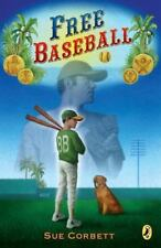 Free Baseball by Sue Corbett (2006, Paperback)