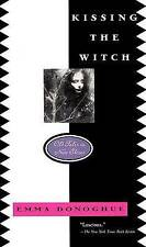 Kissing the Witch: Old Tales in New Skins by Professor Emma Donoghue (Paperback, 1999)