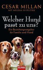 Welcher Hund passt zu uns? von Melissa Jo Peltier und Cesar Millan (2009, Gebunden)