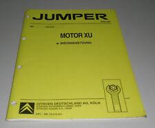 Werkstatthandbuch Citroen Jumper Motor XU Instandsetzung St. 03/1994