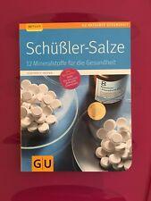 Schüßker-Salze, 12 Mineralstoffe für die Gesundheit