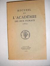 Recueil de l'académie des jeux floraux 1956 Poésie occitan français lyrisme