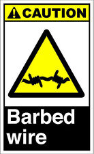 Barbed Wire3 Caution OSHA / ANSI Aluminum METAL Sign