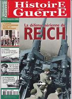 Histoire de guerre n° 72 septembre 2006 - La défense aérienne du Reich / Gorrini