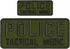 POLICE TACTICAL MEDIC EMB PATCH 4X10 AND 2X5 HOOK/BACK/OD/BLAK