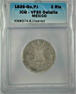 1839-Go,PJ Mexico 2 Reales Silver ICG VF30 Condition KM#374.8 Cleaned   (341)