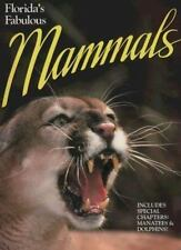Florida's Fabulous Mammals by Jerry Gingerich (1995, Paperback)