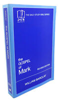 William Barclay THE GOSPEL OF MARK  1st Edition 1st Printing