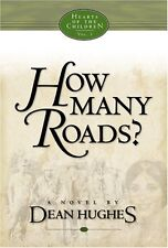 How Many Roads: A Novel (Hearts of the Children)