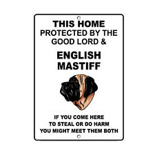 English Mastiff Dog Home protected by Good Lord and Novelty Metal Sign