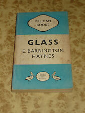GLASS by Barrington Haynes ~ Pelican Book 40s first Edition - Vintage History