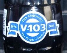 V-103 Radio Station 25 Years Coca-Cola Coke Bottle